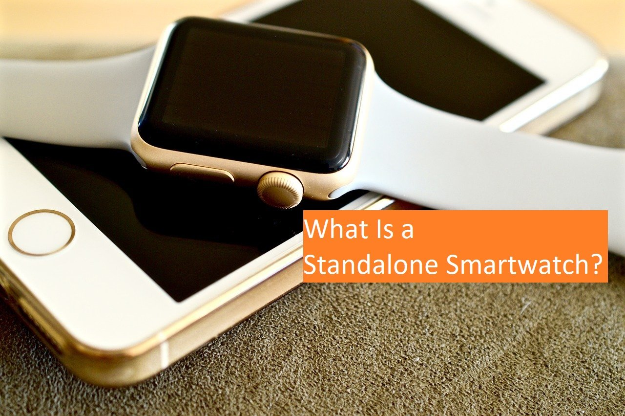what is a standalone smartwatch